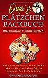 Rezeptbuch mit 111 Keks Rezepten: Alles für Ihre...